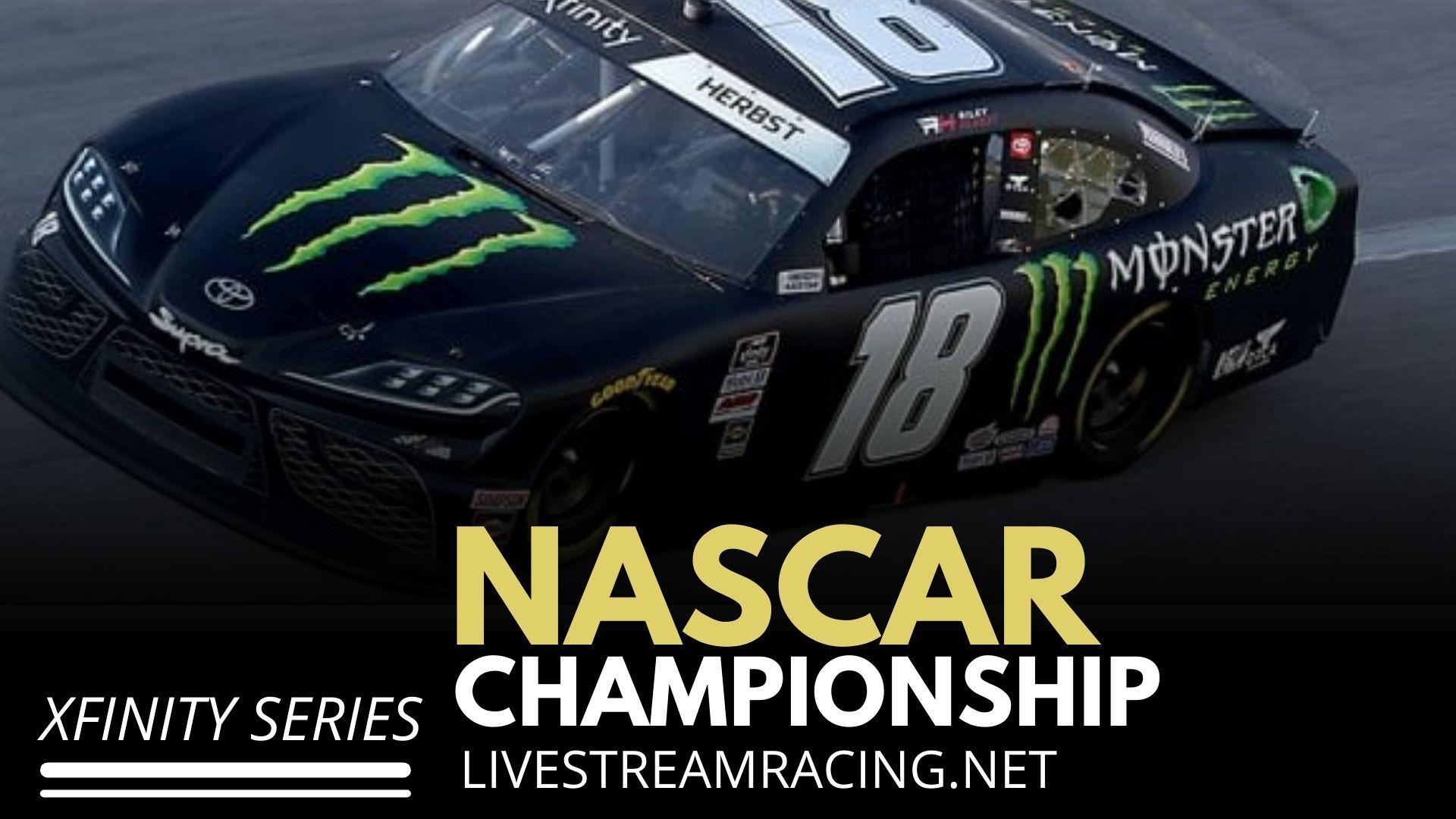 Nascar Championship Live Stream 2021 - Xfinity Series