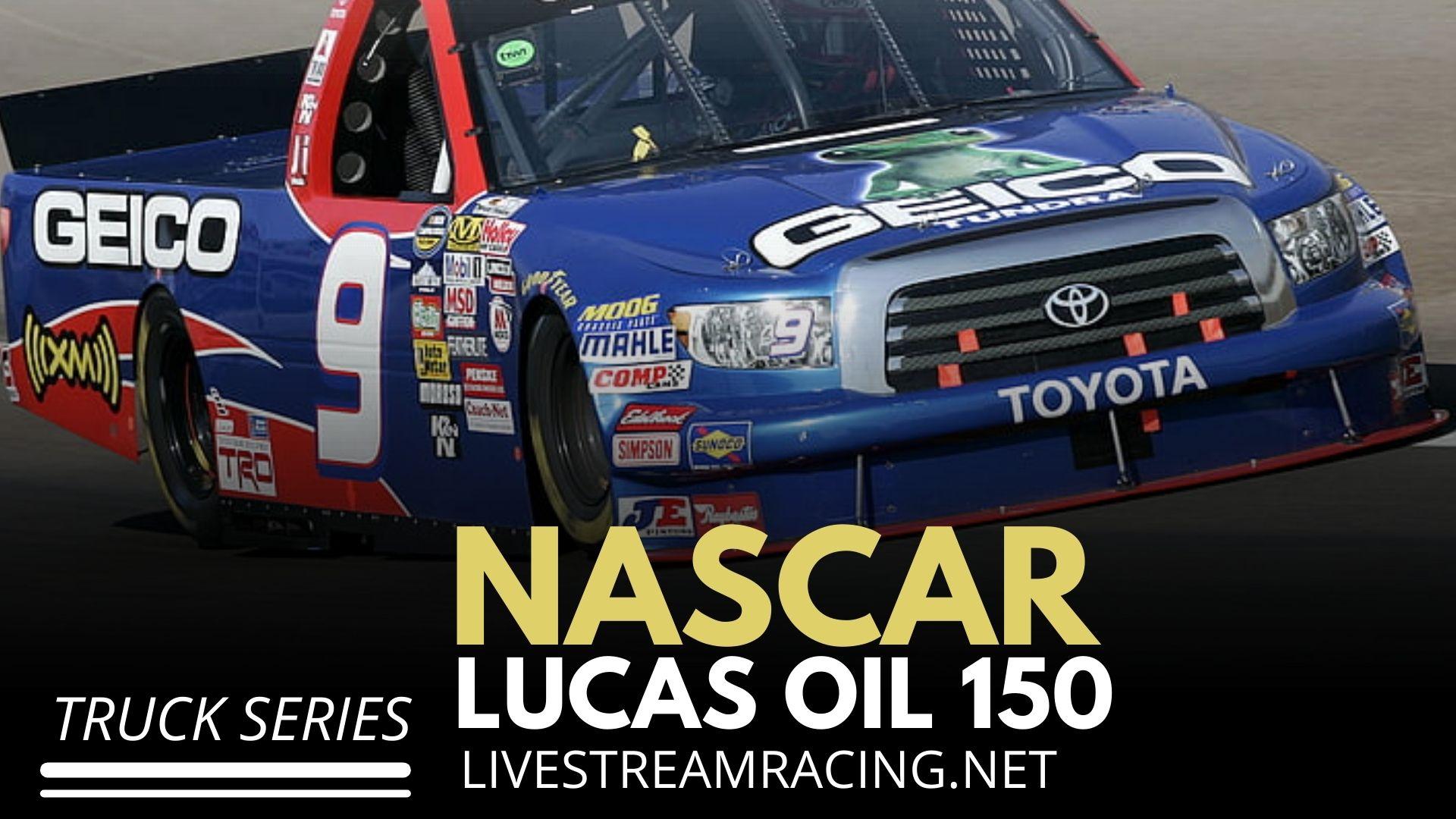 Nascar Lucas Oil 150 Live Stream 2021 - Truck Series